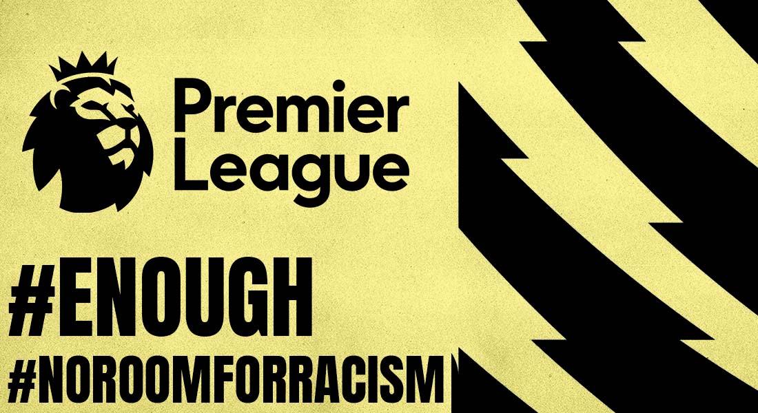 Premier League end racism